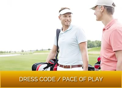 Dress Code - Pace of Play